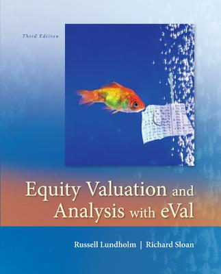 Equity Valuation and Analysis + Eval By Sloan, Richard/ Lundholm, Russell