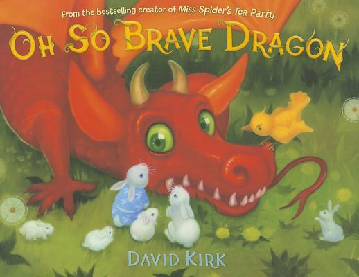Oh So Brave Dragon By Kirk, David